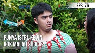 KESEMPATAN KEDUA - Punya Istri, Kevin Kok Malah Shock? [29 Januari 2019]