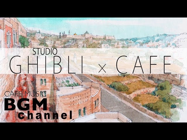 #STUDIO GHIBLI JAZZ# Relaxing Jazz & Bossa Nova Music Cover - Cafe Music For Study & Work