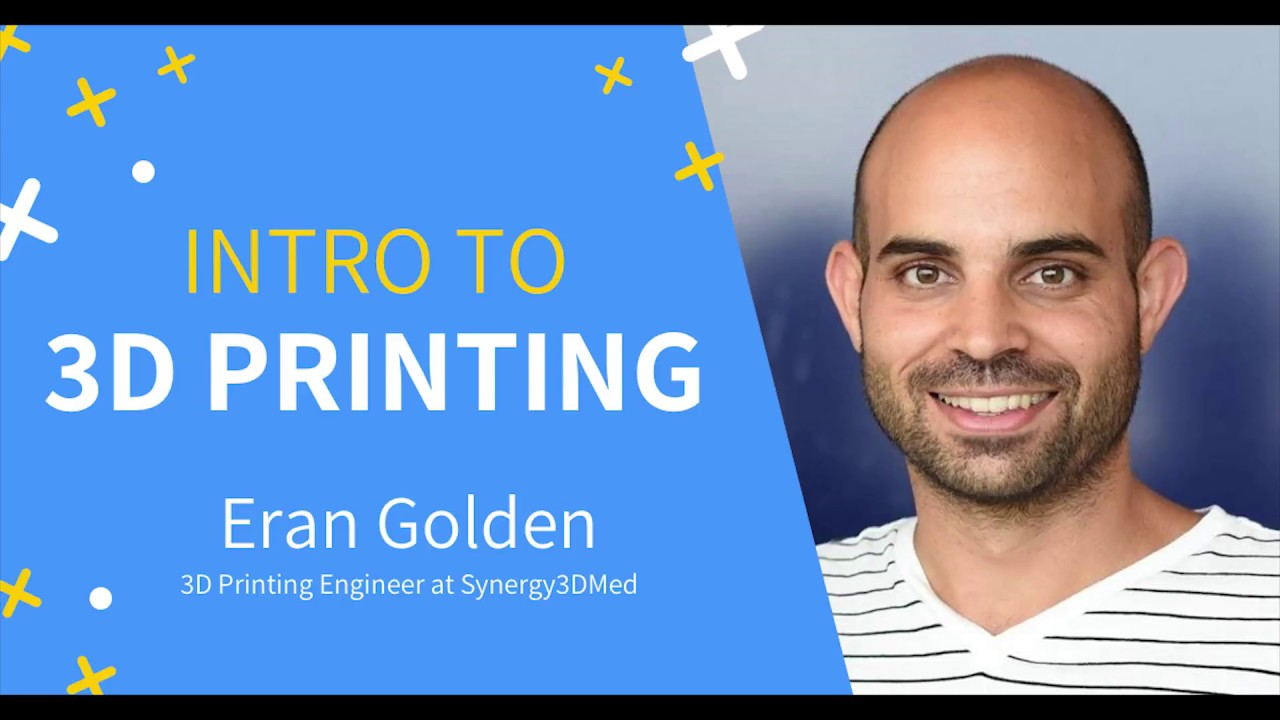 HackExtend Prep Event -  Eran Golden - Intro to 3D Printing