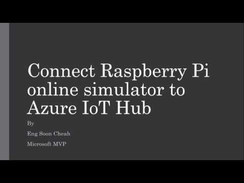Connect Raspberry Pi online simulator to Azure IoT Hub (Node js)