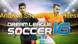 Dream League Soccer 2017 | Para Hilesi | SINIRSIZ