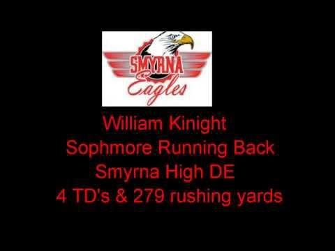 Smyrna Eagles running back William Knight 4 touchdowns vs William Penn