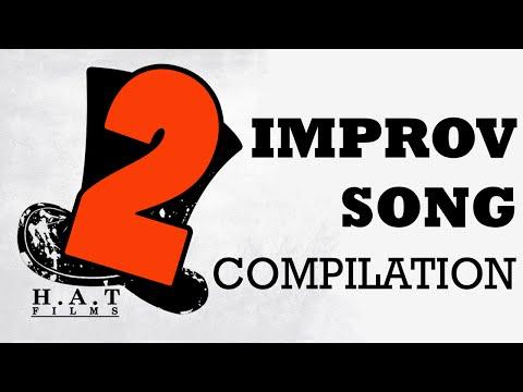 Hat Films Improv Song Compilation 2