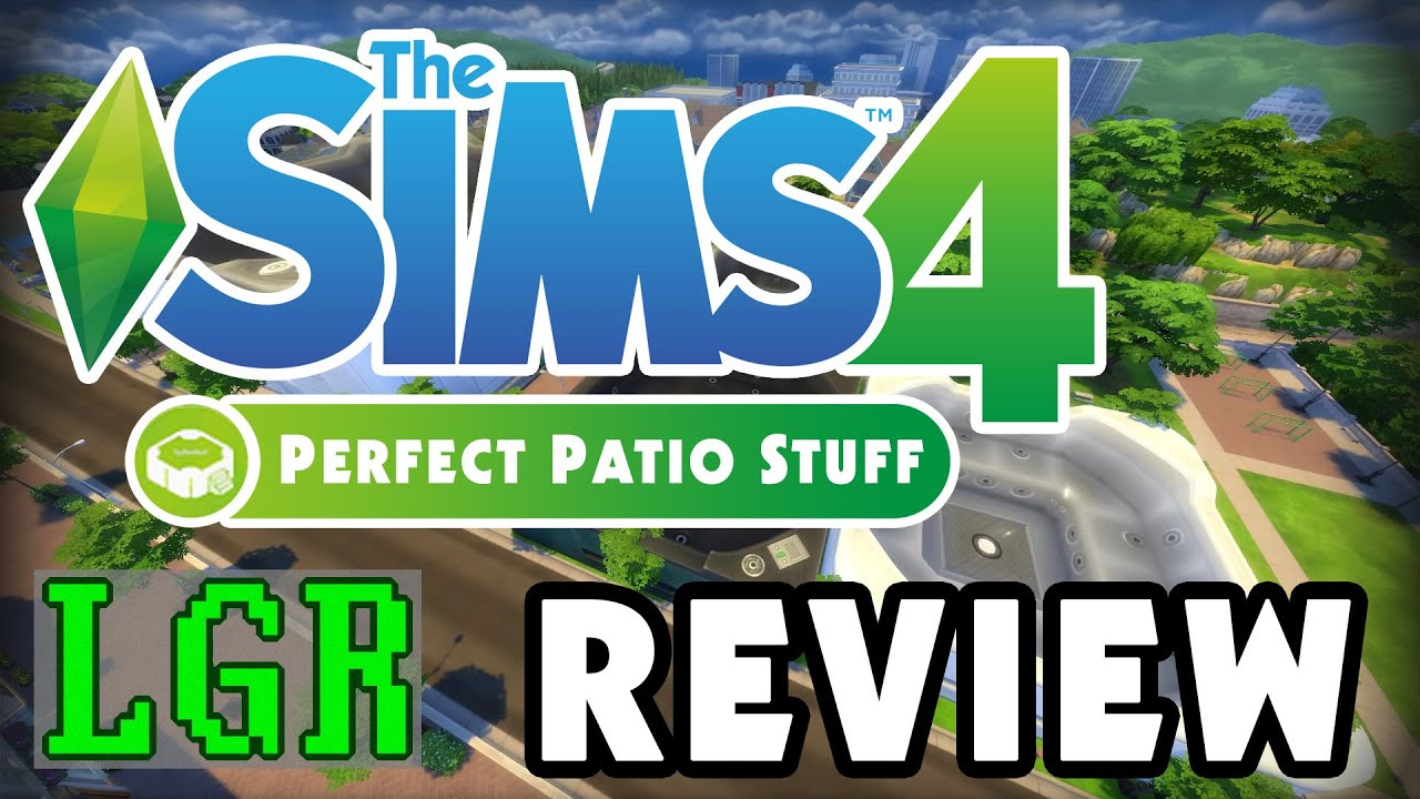 lgr the sims 4 perfect patio stuff review
