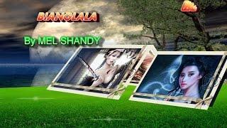 Cover images MEL SHANDY~~~BIANGLALA+Lirik