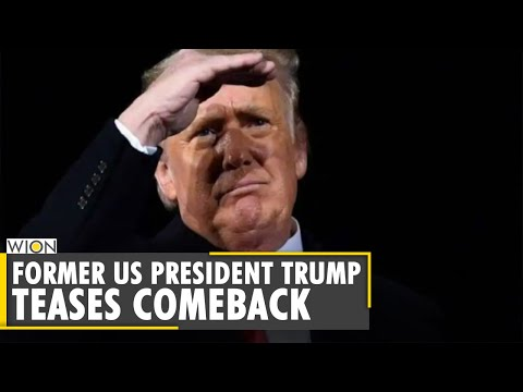 Former US President Donald Trump teases comeback