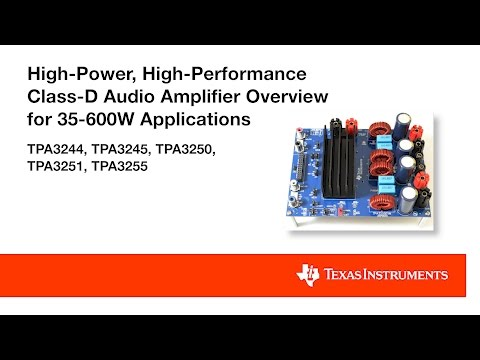 High-power, high-performance Class-D audio amplifier overview for 35-600W applications