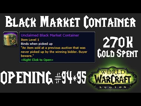 WoW: Opening BMAH Unclaimed Black Market Container #94 & #95