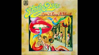 Can't Buy a Thrill 1972 Donald Fagen – Lead Vocals acoustic and ele...