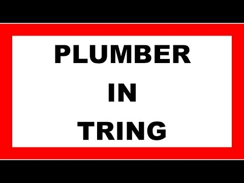 Tring Plumber | 01442 796 276 | Need a Plumber in Tring