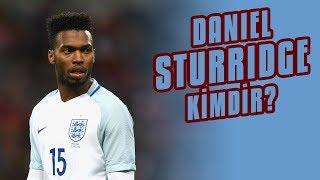 Trabzonsporun Yeni Forveti Daniel Sturridge Kimdir?