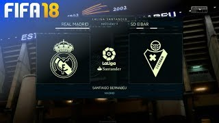 FIFA 18 - Real Madrid vs. SD Eibar @ Estadio Santiago Bernabéu