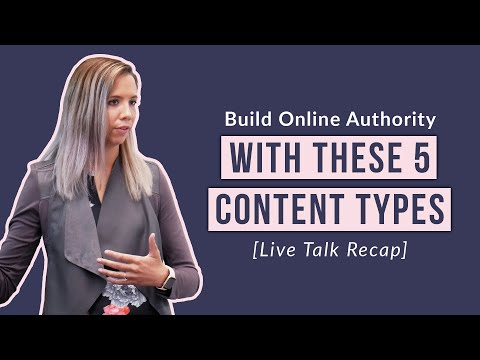 Building Authority Online with These 5 Content Types