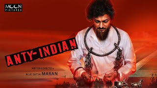 Blue Sattai Maran's ANTI INDIAN Movie First Look Teaser - Official Release Date & Pre Review