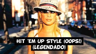 Blu Cantrell - Hit 'Em Up Style (Oops!) [Legendado]