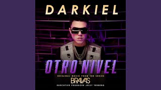 Play Otro Nivel (From the Series Bravas)