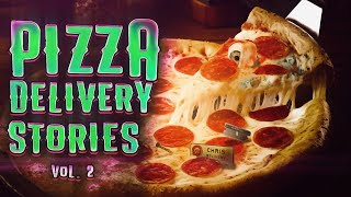 5 True Scary Pizza Delivery Stories From Reddit (Vol. 2)