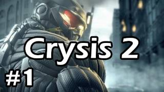 Let's Play Crysis 2 - Part 1 - Amazing