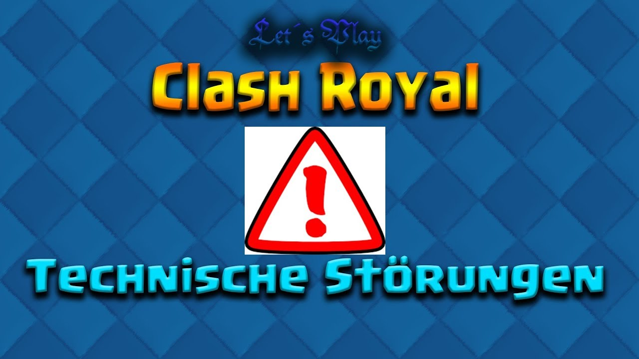 Clash royale störung