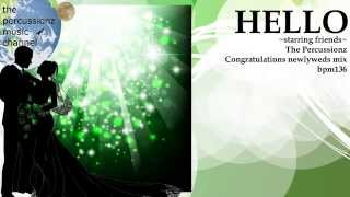 【cover & remix】RAM RIDER ♪ HELLO ~starring friends~ The Percussionz Congratulations newlyweds mix