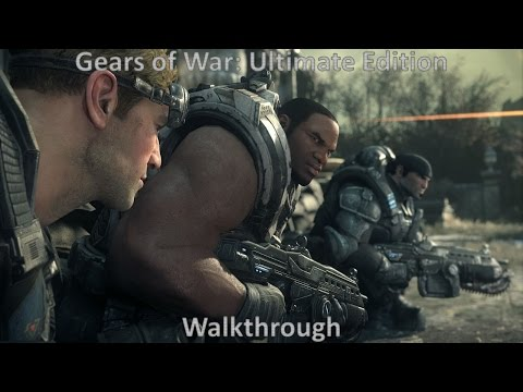 Gears of War Ultimate Edition Full Campaign Walkthrough