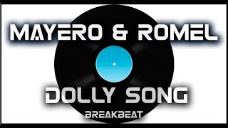Mayero & Dj Romel - Dolly Song  (2007)