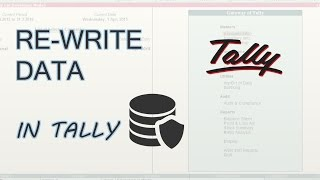 Tally ERP 9 | How To REWRITE Tally Data | 0 Rewrite Method