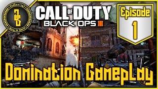 Black Ops 3 - First Impression & Domination Gameplay - Ep.1 (60fps)