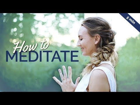 How To Meditate: A Complete Guide For Beginners (5-min)