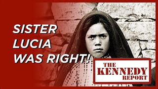 Sister Lucia was Right! Global Communism is Here (Part 1) | The Kennedy Report
