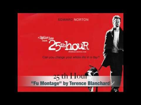 "Original Soundtrack / 25th hour by Terence Blanchar "" Fu Montage"""