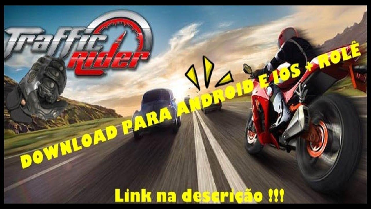 TRAFFIC RIDER-DOWNLOAD PARA WINDOWS PHONE, ANDROID E IOS + ROLÊ DE CBZ-25DY