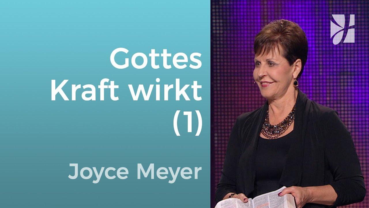 Was Gottes Kraft bewirken kann (1) – Joyce Meyer – Gott begegnen