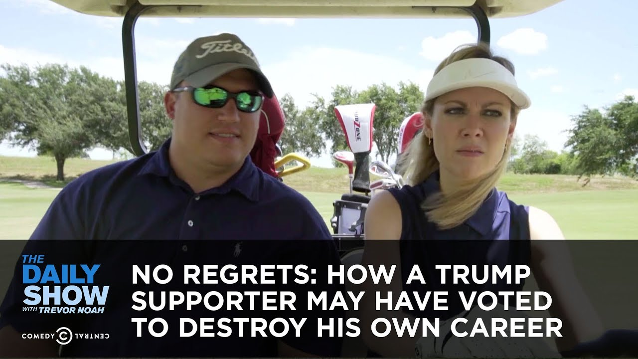 No Regrets: How a Trump Supporter May Have Voted to Destroy His Own Career - The Daily Show