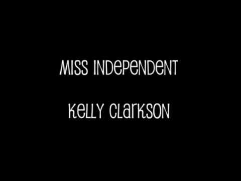 Miss Independent Kelly Clarkson Lyrics