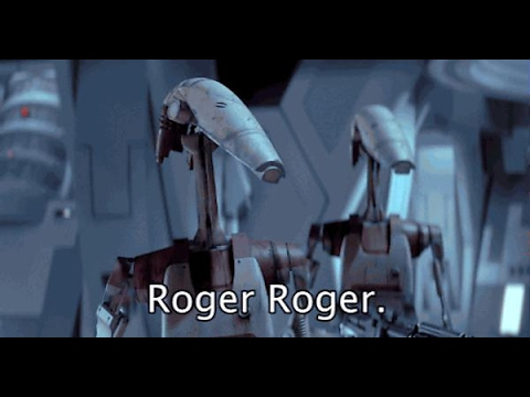 "Battle of Naboo but everytime an AAT Fires a Droid says ""Roger Roger"""