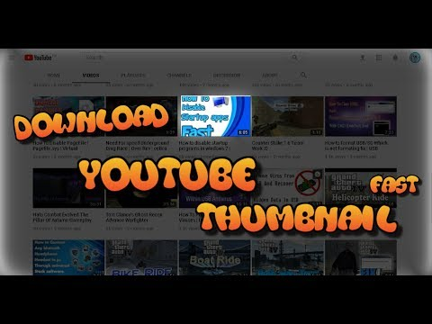 How to Download Youtube Thumbnail fast 2018 | Youtube Thumbnail Download 2018