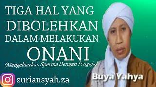 Download Video Buya Yahya - Boleh Mengeluarkan Sperma Dengan Sengaja Dengan Syarat Tiga Hal MP3 3GP MP4