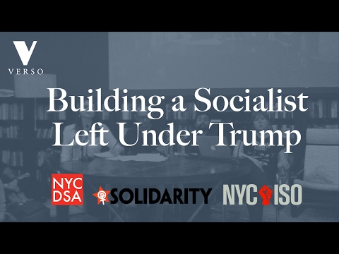 Building a Socialist Left Under Trump