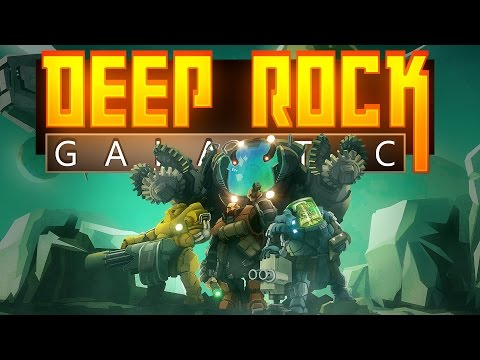 Deep Rock Galactic - Space Mining Dwarves! - Let's Play Deep