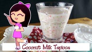 Sweet Coconut Milk Tapioca