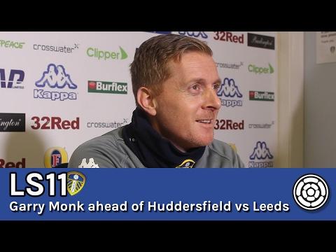LS11 | Garry Monk ahead of Huddersfield vs Leeds