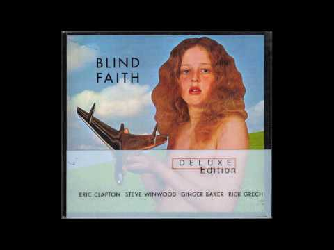 Blind Faith - Deluxe Edition - Acoustic & Jams - Full Album