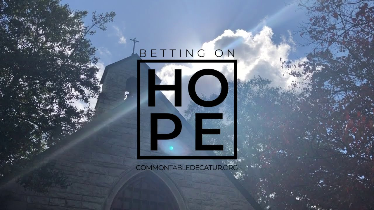 Betting on Hope - Common Table Decatur