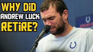 Why Andrew Luck Really Retired And What It Means For The NFL?