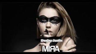 Mira - Bella (Dj Justin Edit)