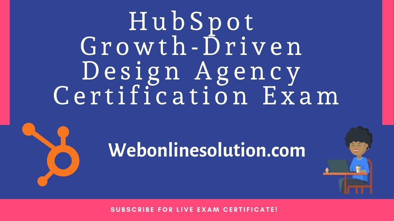 Hubspot Growth Driven Design Agency Certification Exam Answers 2019