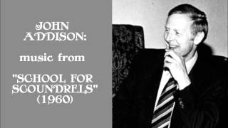"John Addison: music from ""School for Scoundrels"" (1960)"