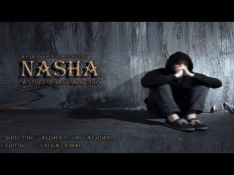Nasha -New Nepali Short Movie