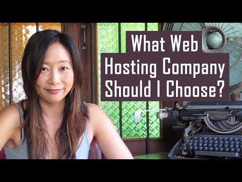 What Web Hosting Company Should I Choose?
